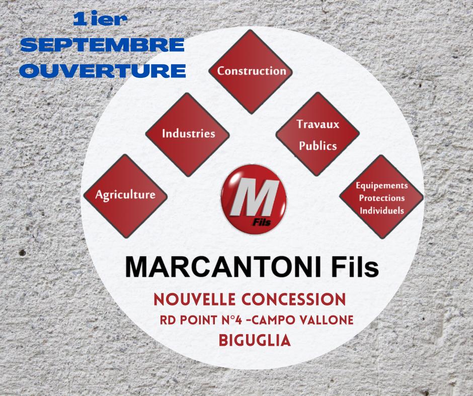 Nouvelle concession Marcantoni Fils : ouverture 1er septembre